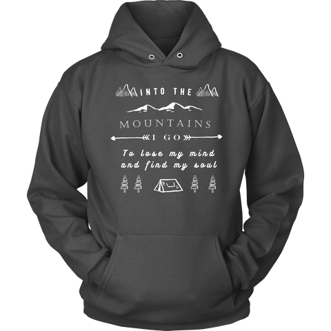 Image of Into the Mountains I Go T-shirt Unisex Hoodie Charcoal S