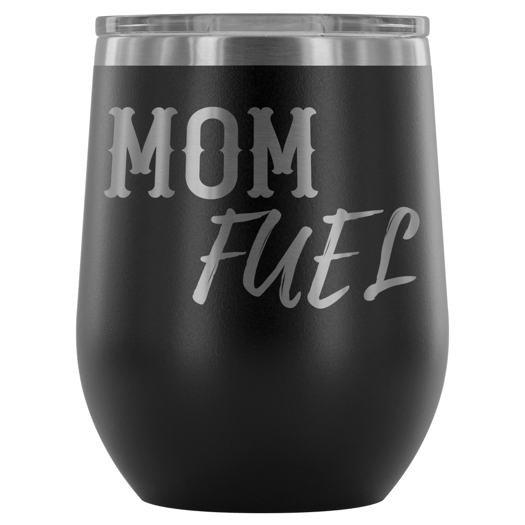 "Premium Etched Wine Tumbler, ""Mom Fuel"" Wine Tumbler Black"