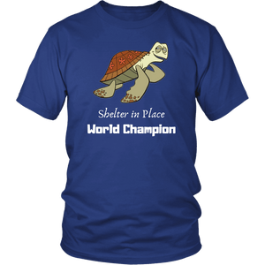 Shelter In Place World Champion, White Print T-shirt District Unisex Shirt Royal Blue S