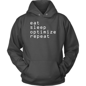 eat, sleep, optimize repeat Hoodie V.1 T-shirt Unisex Hoodie Charcoal S