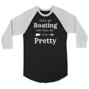 Take Me Boating Womens Shirts T-shirt Canvas Unisex 3/4 Raglan Black/White S