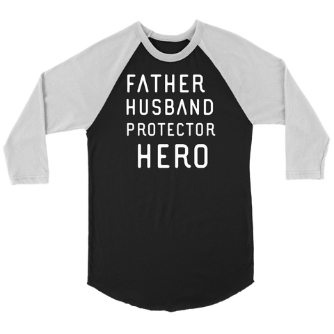 Image of Father Husband Protector Hero White Print T-shirt Canvas Unisex 3/4 Raglan Black/White S