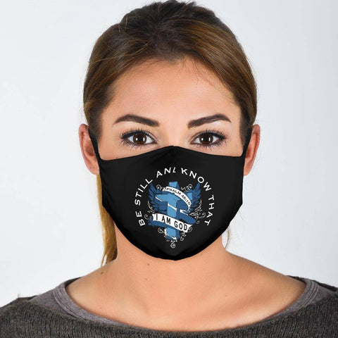 Be Still and Know That I Am God Face Mask Face Mask - Black Adult Mask + 2 FREE Filters (Age 13+)