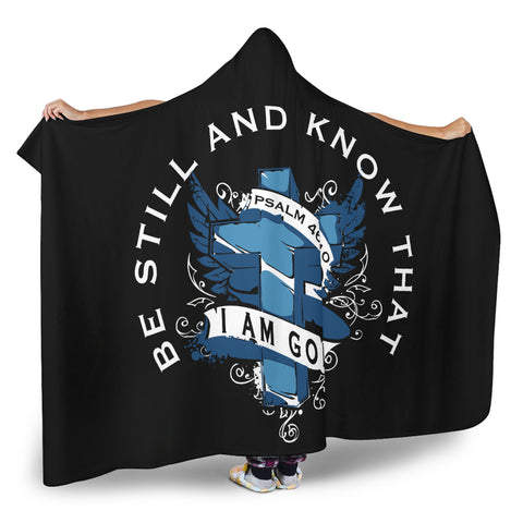 Be Still And Know That I Am God | Hooded Blanket