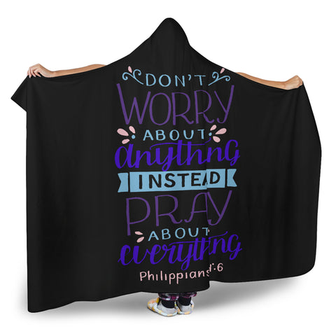 Image of Don't Worry, Pray Hooded Blanket