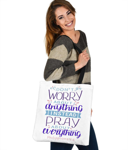 Image of Don't Worry, Pray About Everything, Canvas Tote Tote Bag
