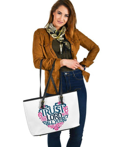 Trust In The Lord, Large Vegan Leather Tote Bags