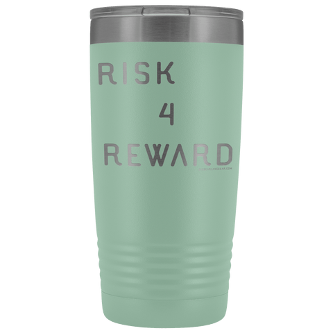 Image of Risk 4 Reward | Try Things and Get Rewards | 20 oz Tumbler Tumblers Teal