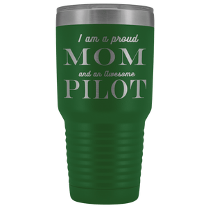 Proud Mom, Awesome Pilot Tumblers Green