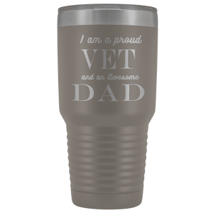 Proud Vet, Awesome Dad Tumblers Pewter