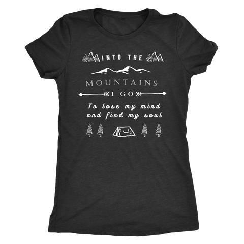 Image of Into the Mountains I Go T-shirt Next Level Womens Triblend Vintage Black S
