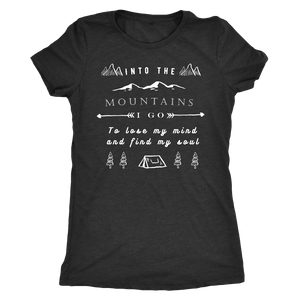 Into the Mountains I Go T-shirt Next Level Womens Triblend Vintage Black S