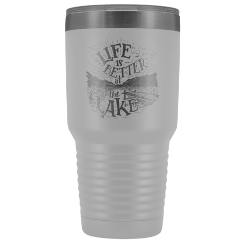 Image of Life is Better at the Lake | 30 oz. tumbler Tumblers White