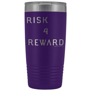 Risk 4 Reward | Try Things and Get Rewards | 20 oz Tumbler Tumblers Purple