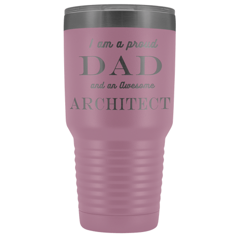 Proud Dad, Awesome Architect Tumblers Light Purple