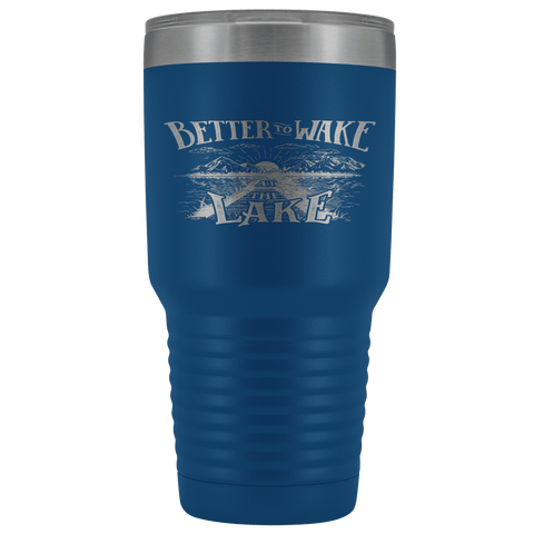 Image of Better to Wake at the Lake | 30oz Tumbler Tumblers Blue