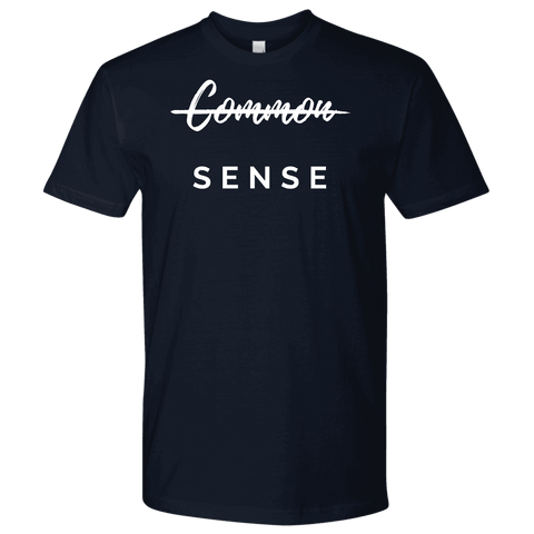 """Common Sense"" The Not So Common Sense, Mens Shirt T-shirt Next Level Mens Shirt Navy S"