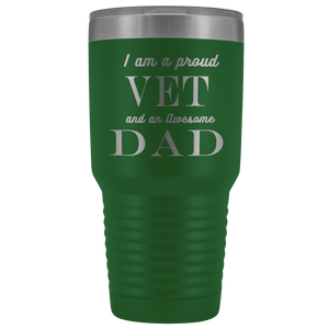 Proud Vet, Awesome Dad Tumblers Green
