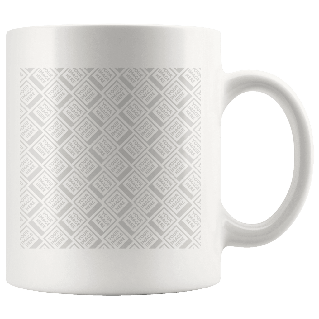 Build Your Own Coffee Mug, Perfect for YOUR Custom Image Drinkware Template Personalized 11oz Mug - White