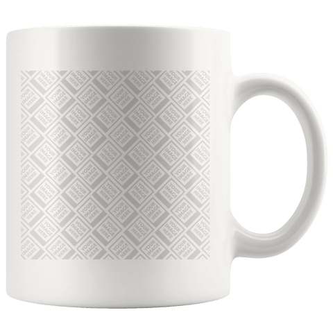 Image of Build Your Own Coffee Mug, Perfect for YOUR Custom Image Drinkware Template Personalized 11oz Mug - White