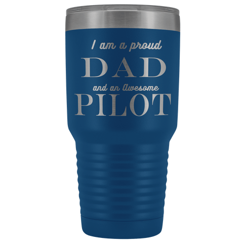 Image of Proud Dad, Awesome Pilot Tumblers Blue