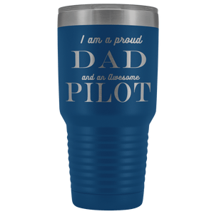 Proud Dad, Awesome Pilot Tumblers Blue