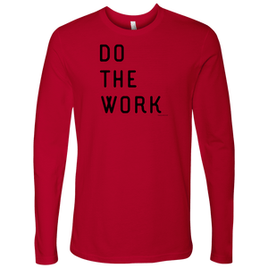 Do The Work | Mens | Black Print T-shirt Next Level Mens Long Sleeve Red S