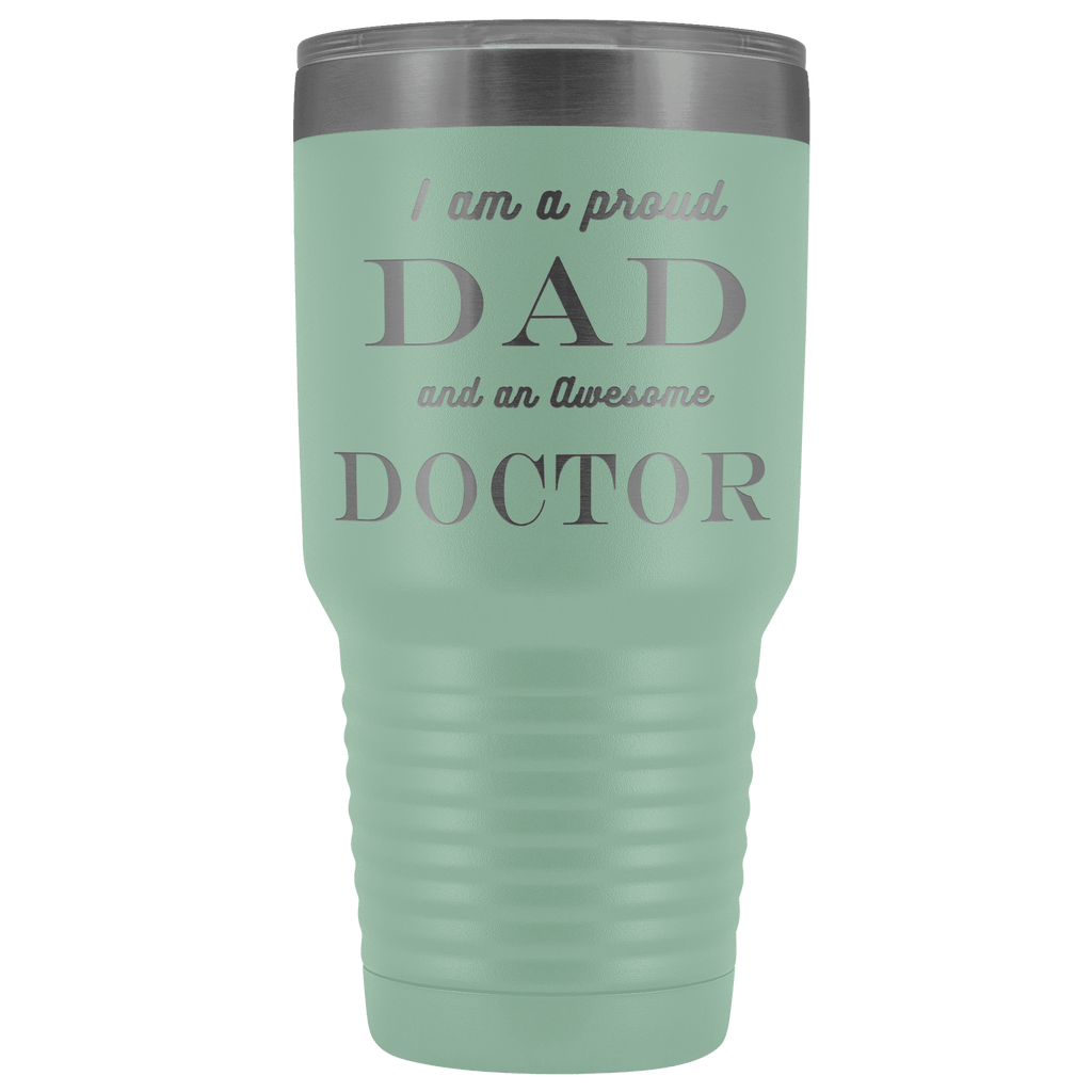 Proud Dad, Awesome Doctor