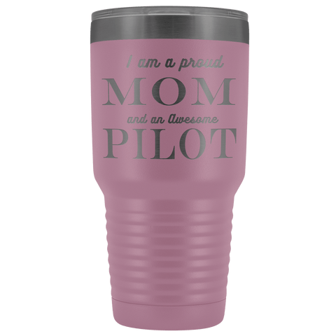 Image of Proud Mom, Awesome Pilot Tumblers Light Purple