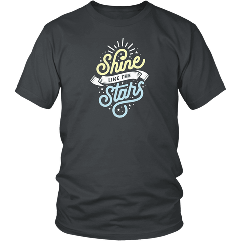 Shine Like The Stars T-shirt District Unisex Shirt Charcoal S