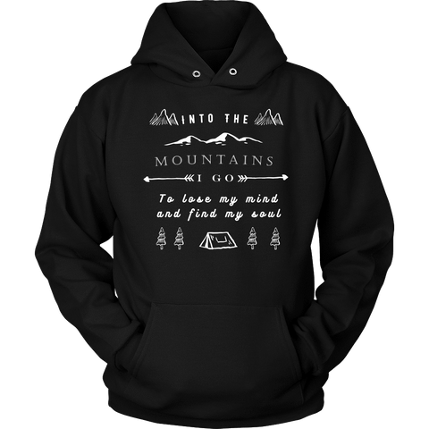 Image of Into the Mountains I Go T-shirt Unisex Hoodie Black S