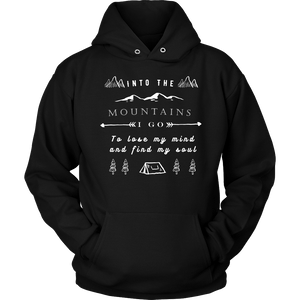Into the Mountains I Go T-shirt Unisex Hoodie Black S