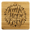 Faith Hope Love Handmade Bamboo Coaster Coasters Bamboo Coaster - 4pc