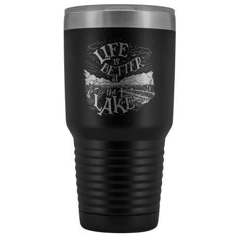 Image of Life is Better at the Lake | 30 oz. tumbler Tumblers Black