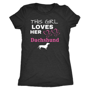 This Girl Loves Her Dachshund