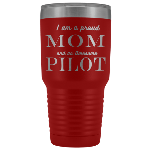 Proud Mom, Awesome Pilot Tumblers Red