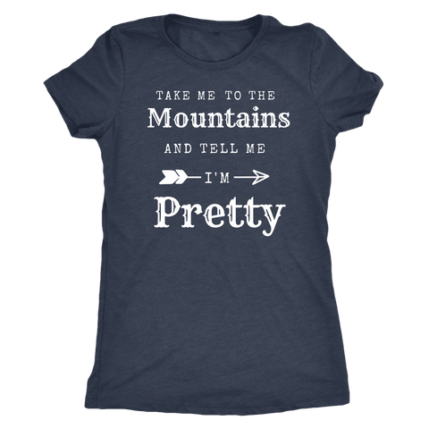 Take Me To The Mountains and Tell Me I'm Pretty T-shirt Next Level Womens Triblend Vintage Navy S