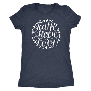 Faith Hope and Love, White Print T-shirt Next Level Womens Triblend Vintage Navy S