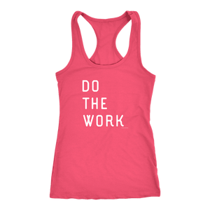 Do The Work | Womens | White Print T-shirt Next Level Racerback Tank Hot Pink XS