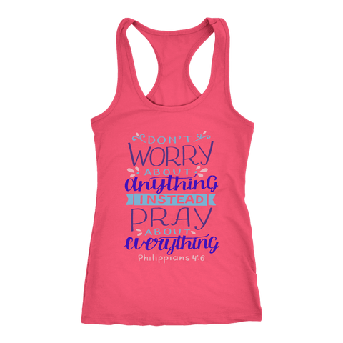 Image of Don't Worry!, Philippians 4:6 T-shirt Next Level Racerback Tank Hot Pink XS
