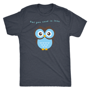 Owl You Need is Love T-shirt Next Level Mens Triblend Vintage Navy S