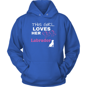 This Girl Loves Her Lab T-shirt Unisex Hoodie Royal Blue S