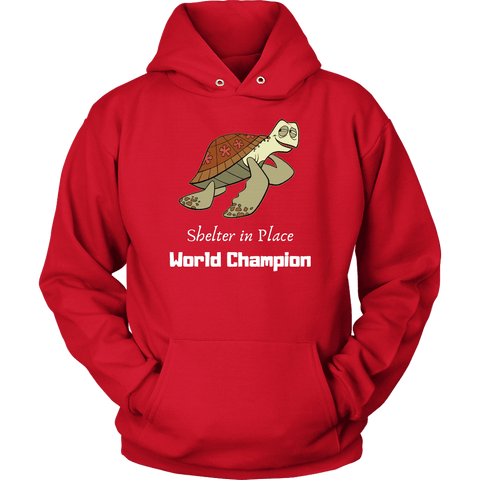 Shelter In Place World Champion, White Print Long Sleeve Hoodie T-shirt Unisex Hoodie Red S