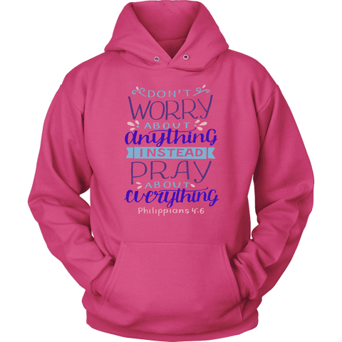 Image of Don't Worry!, Philippians 4:6 T-shirt Unisex Hoodie Sangria S