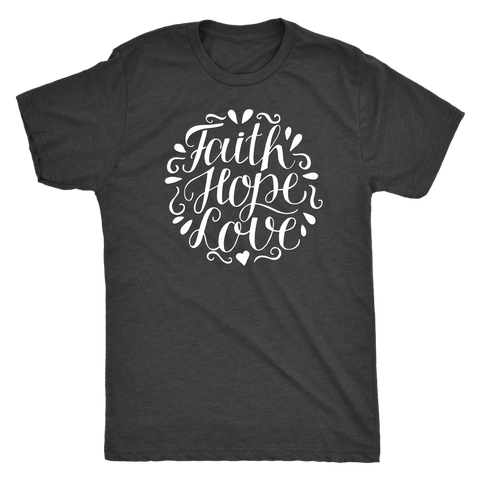 Image of Faith Hope and Love, White Print T-shirt Next Level Mens Triblend Vintage Black S