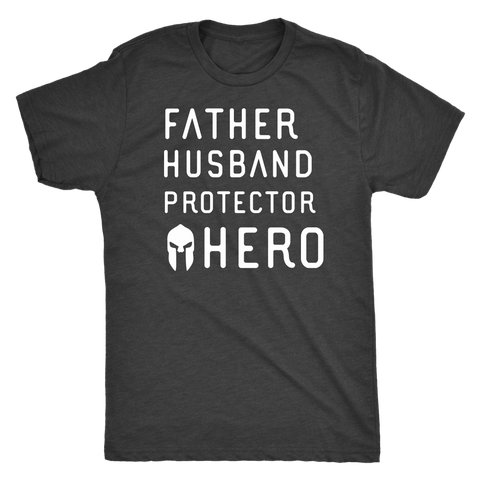 Father Husband Protector Hero Spartan White Print T-shirt Next Level Mens Triblend Vintage Black S