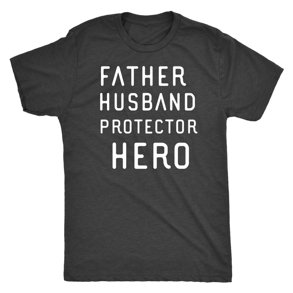 Father Husband Protector Hero White Print T-shirt Next Level Mens Triblend Vintage Black S