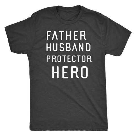 Image of Father Husband Protector Hero White Print T-shirt Next Level Mens Triblend Vintage Black S