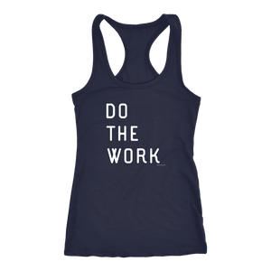 Do The Work | Womens | White Print T-shirt Next Level Racerback Tank Navy XS