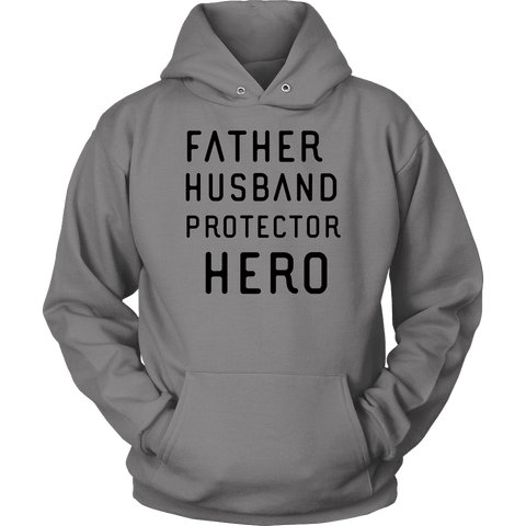 Image of Father Husband Protector Hero, Black Print T-shirt Unisex Hoodie Grey S